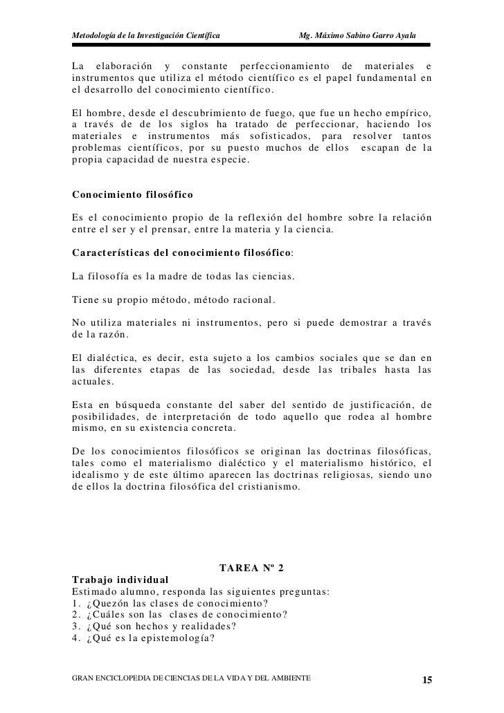 Metodología de la Investigación Científica            Mg. Máximo Sabino Garro Ayala   La elaboración y constante perfeccio...
