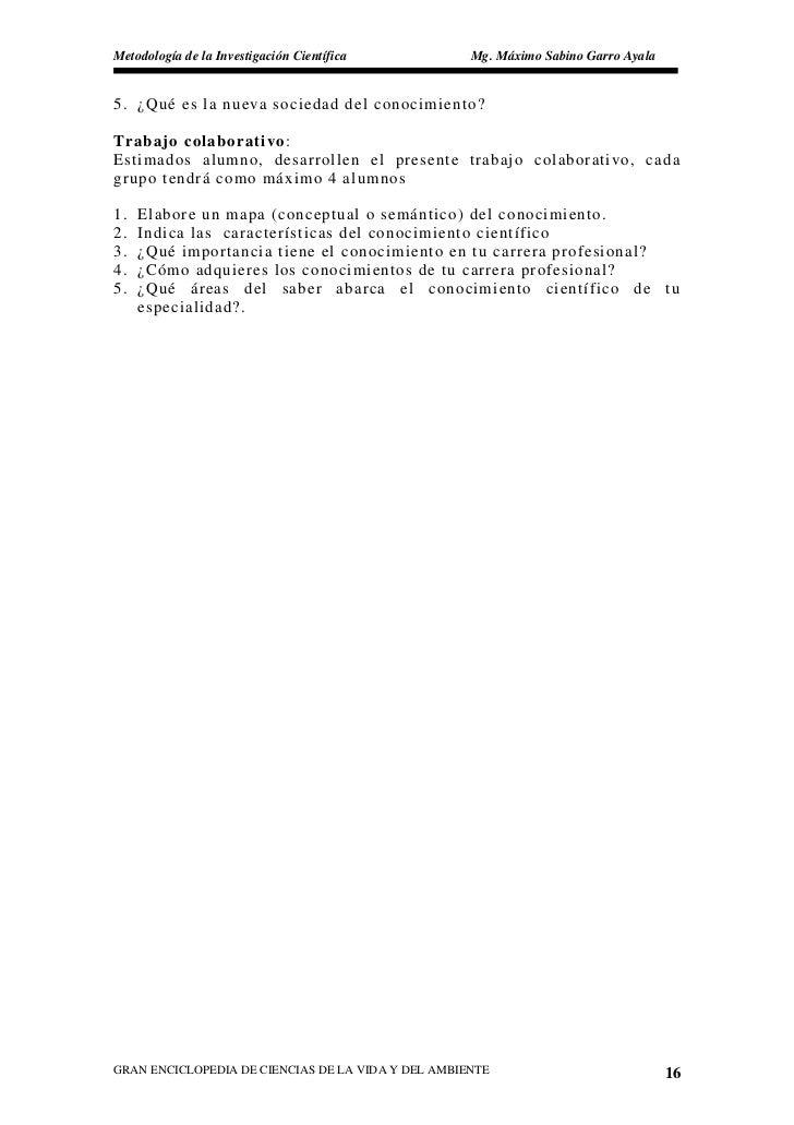 Metodología de la Investigación Científica          Mg. Máximo Sabino Garro Ayala   5. ¿Qué es la nueva sociedad del conoc...