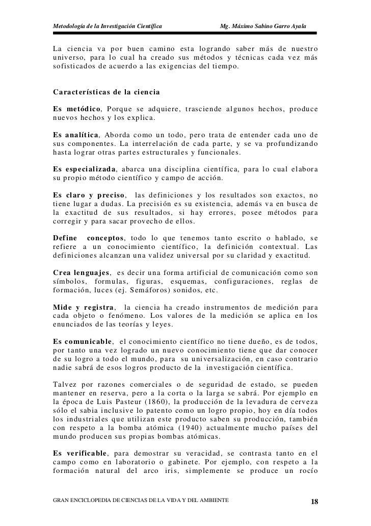 Metodología de la Investigación Científica          Mg. Máximo Sabino Garro Ayala   La ciencia va por buen camino esta log...