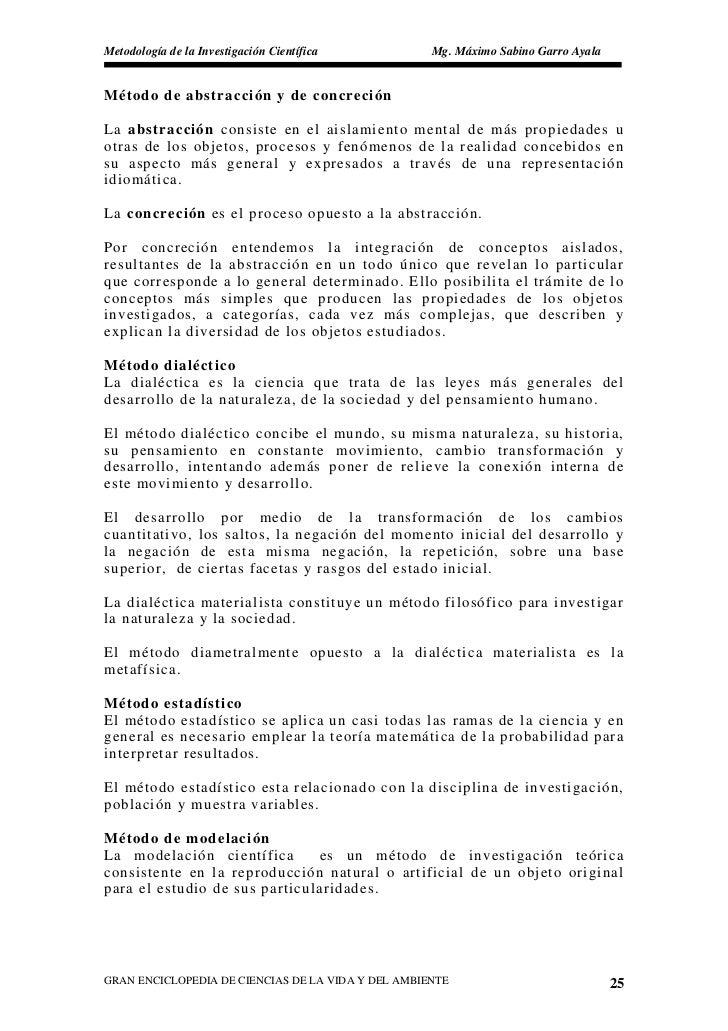 Metodología de la Investigación Científica          Mg. Máximo Sabino Garro Ayala   Método de abstracción y de concreción ...