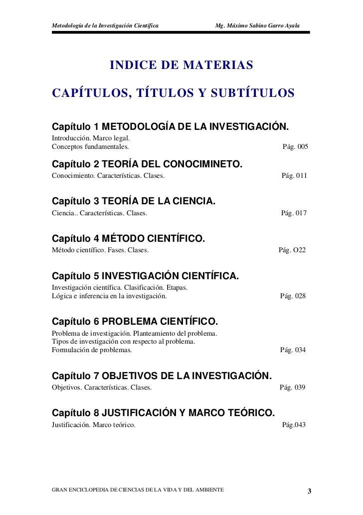 Metodología de la Investigación Científica           Mg. Máximo Sabino Garro Ayala                           INDICE DE MAT...