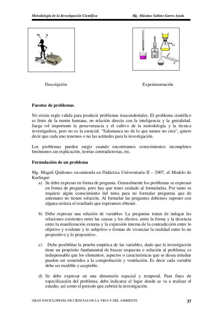 Metodología de la Investigación Científica               Mg. Máximo Sabino Garro Ayala              Descripción           ...