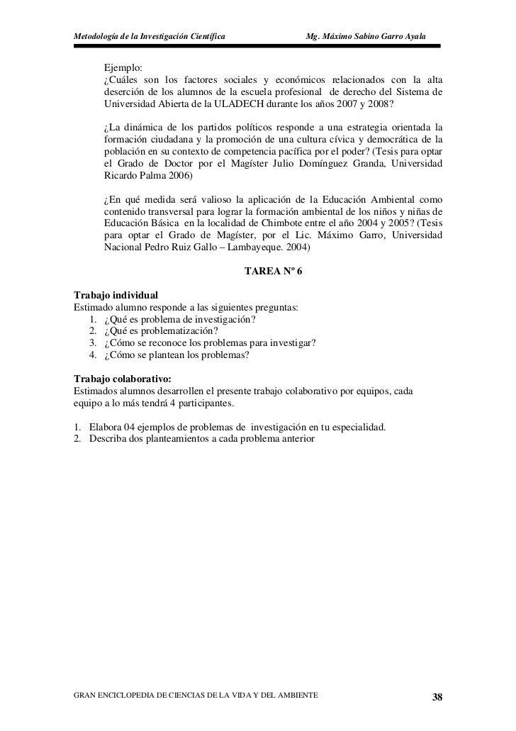 Metodología de la Investigación Científica                Mg. Máximo Sabino Garro Ayala           Ejemplo:         ¿Cuáles...