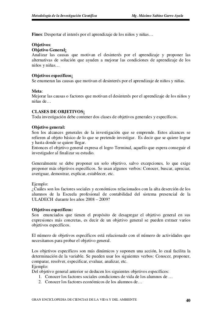 Metodología de la Investigación Científica              Mg. Máximo Sabino Garro Ayala     Fines: Despertar el interés por ...