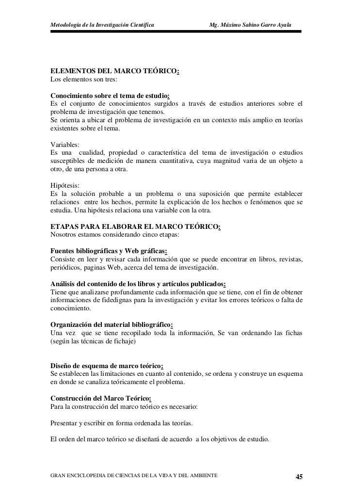 Metodología de la Investigación Científica              Mg. Máximo Sabino Garro Ayala     ELEMENTOS DEL MARCO TEÓRICO: Los...