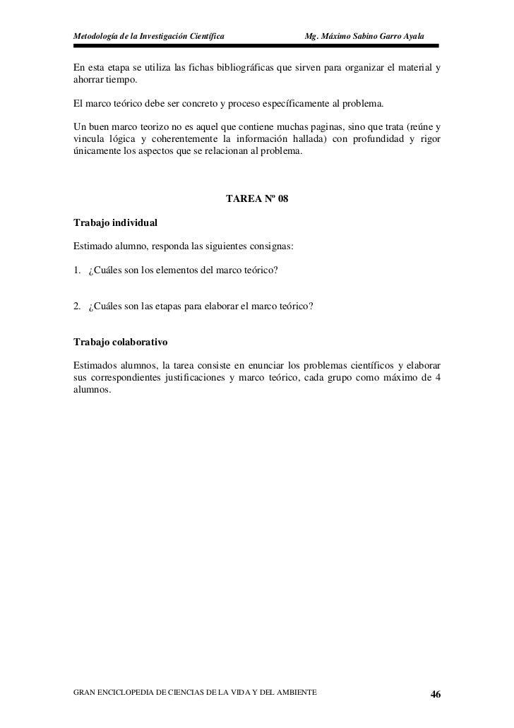 Metodología de la Investigación Científica                 Mg. Máximo Sabino Garro Ayala   En esta etapa se utiliza las fi...