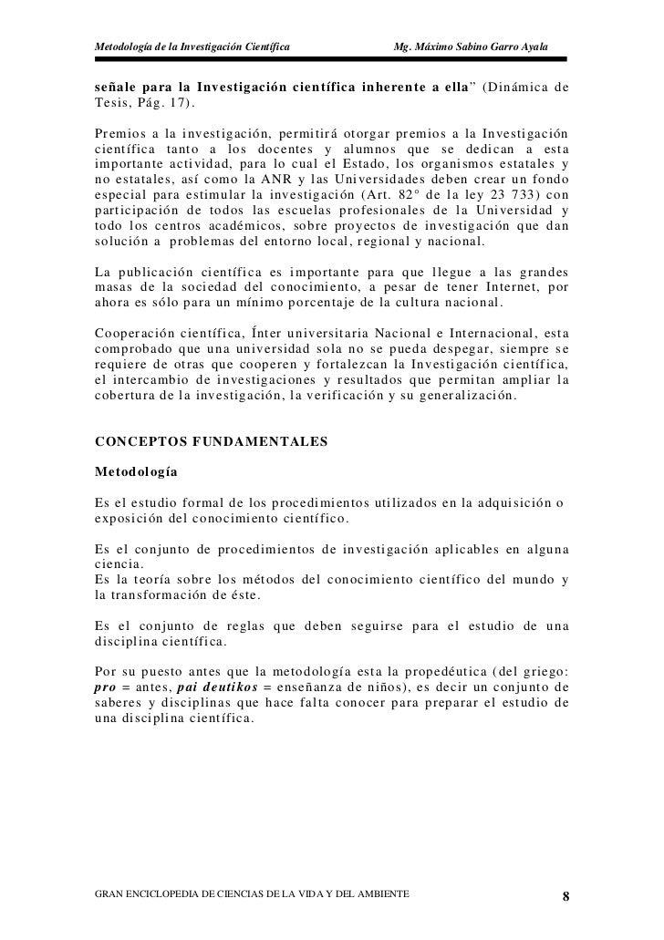 Metodología de la Investigación Científica          Mg. Máximo Sabino Garro Ayala   señale para la Investigación científic...