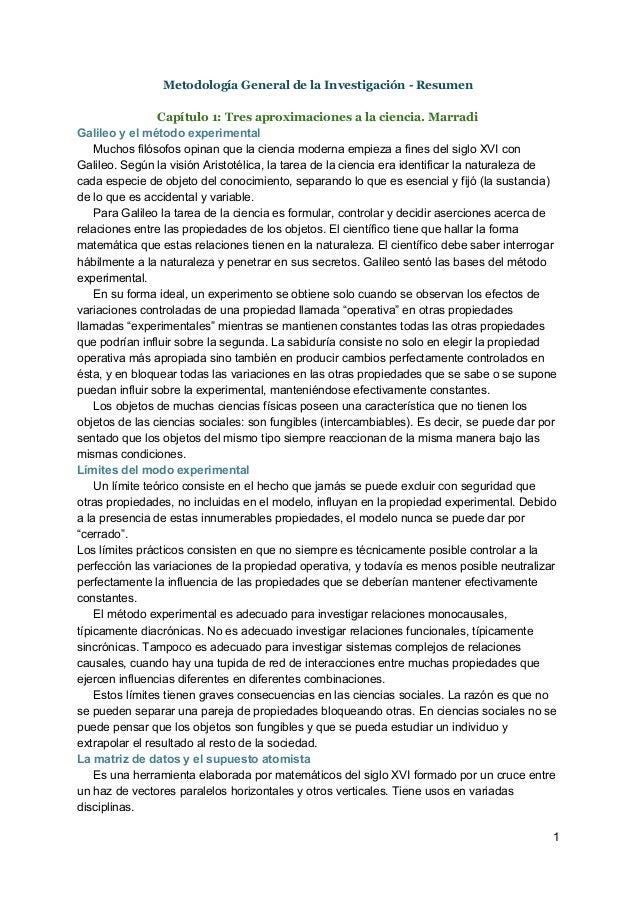 Metodología General de la Investigación - Resumen Capítulo 1: Tres aproximaciones a la ciencia. Marradi Galileoyelméto...