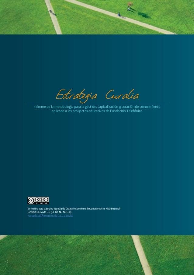 1     Informe de la metodología para la gestión, capitalización y curación de conocimiento                 aplicado a los ...