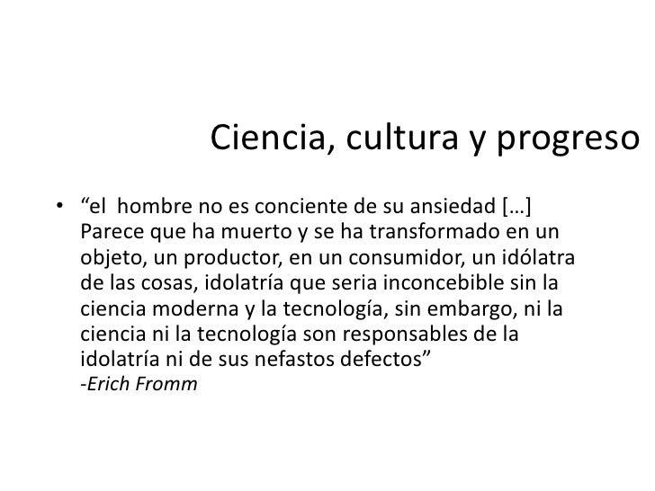 """Ciencia, cultura y progreso• """"… si el hombre no posee valores morales y fuerza moral, no  sería la ciencia la que proporci..."""