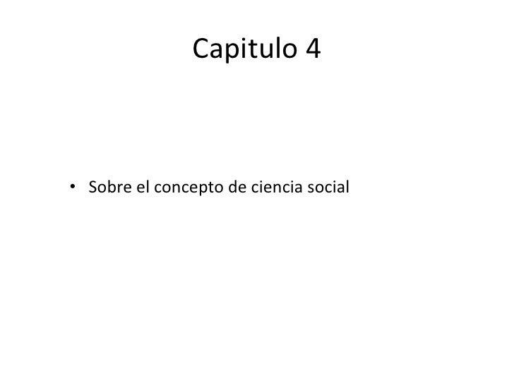 Concepto de ciencia social• Nace como consecuencia de grandes acontecimientos  sociales como la Revolución Francesa y la c...