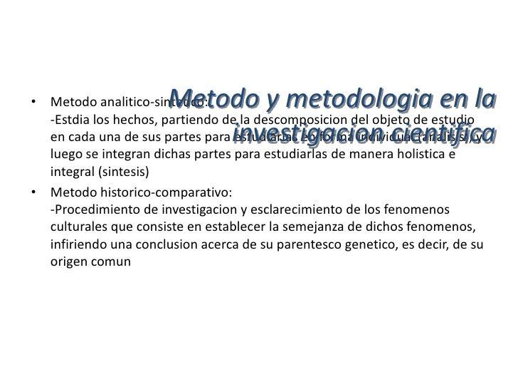 Metodo y metodologia en la• Metodo de investigacion cualitativa y cuantitativa                               investigacion...