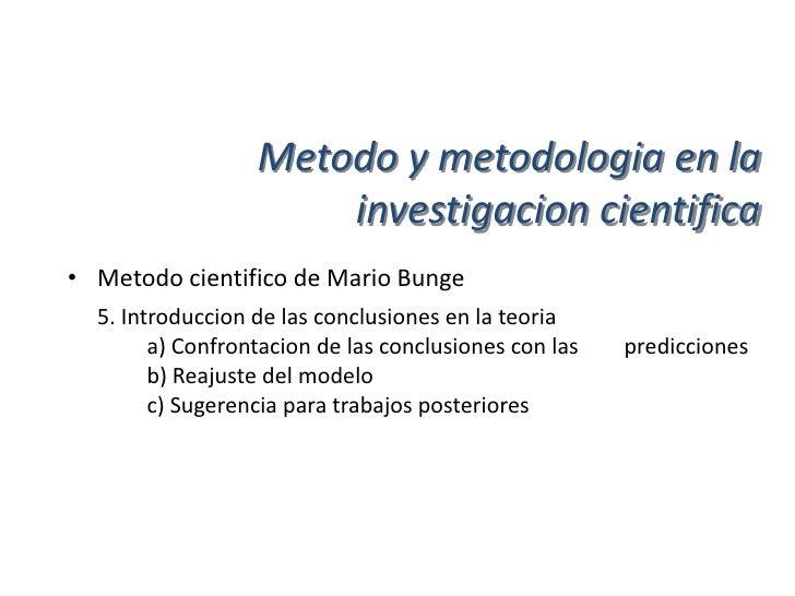 Metodo y metodologia en la• Metodo cientifico de Arias Galicia       1. Primera etapa: planteamiento del problema         ...
