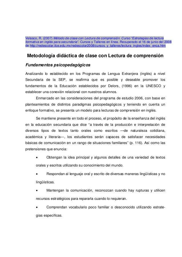 """Velasco, R. (2007) Método de clase con Lectura de comprensión. Curso """"Estrategias de lectura formativa en inglés para secu..."""