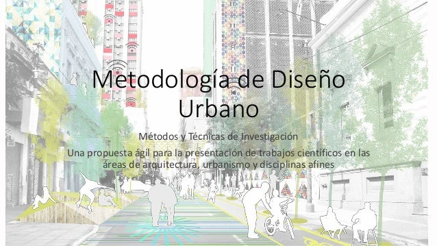 metodolog u00eda dise u00f1o urbano   resumen