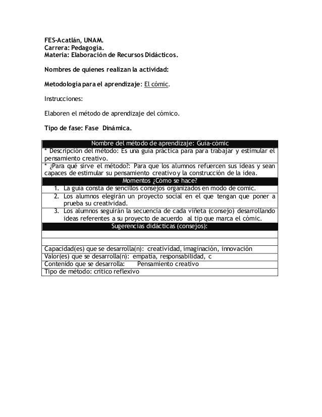 FES-Acatlán, UNAM.  Carrera: Pedagogía.  Materia: Elaboración de Recursos Didácticos.  Nombres de quienes realizan la acti...