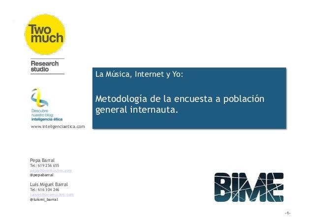 @luismi_barral @pepabarral Pepa Barral Tel: 619 256 655 pepa@twomuchrs.com @pepabarral Luis Miguel Barral Tel: 616 104 246...