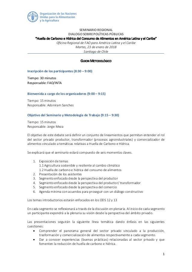"""1 SEMINARIO REGIONAL DIALOGO SOBRE POLÍTICAS PÚBLICAS """"Huella de Carbono e Hídrica del Consumo de Alimentos en América Lat..."""