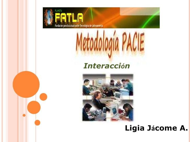 Interacción<br />Ligia Jácome A.<br />