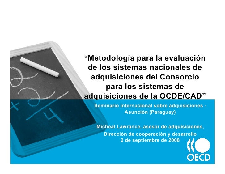 """""""Metodología para la evaluación  de los sistemas nacionales de   adquisiciones del Consorcio       para los sistemas de ad..."""
