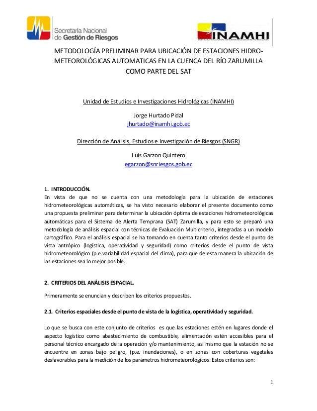 METODOLOGÍA PRELIMINAR PARA UBICACIÓN DE ESTACIONES HIDRO-    METEOROLÓGICAS AUTOMATICAS EN LA CUENCA DEL RÍO ZARUMILLA   ...