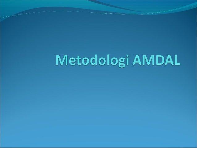 Prosedur Kerja Pembentukan dokumen AMDAL meliputi  serangkaian tahapan kegiatan yang dilakukan secara berurutan Proses t...
