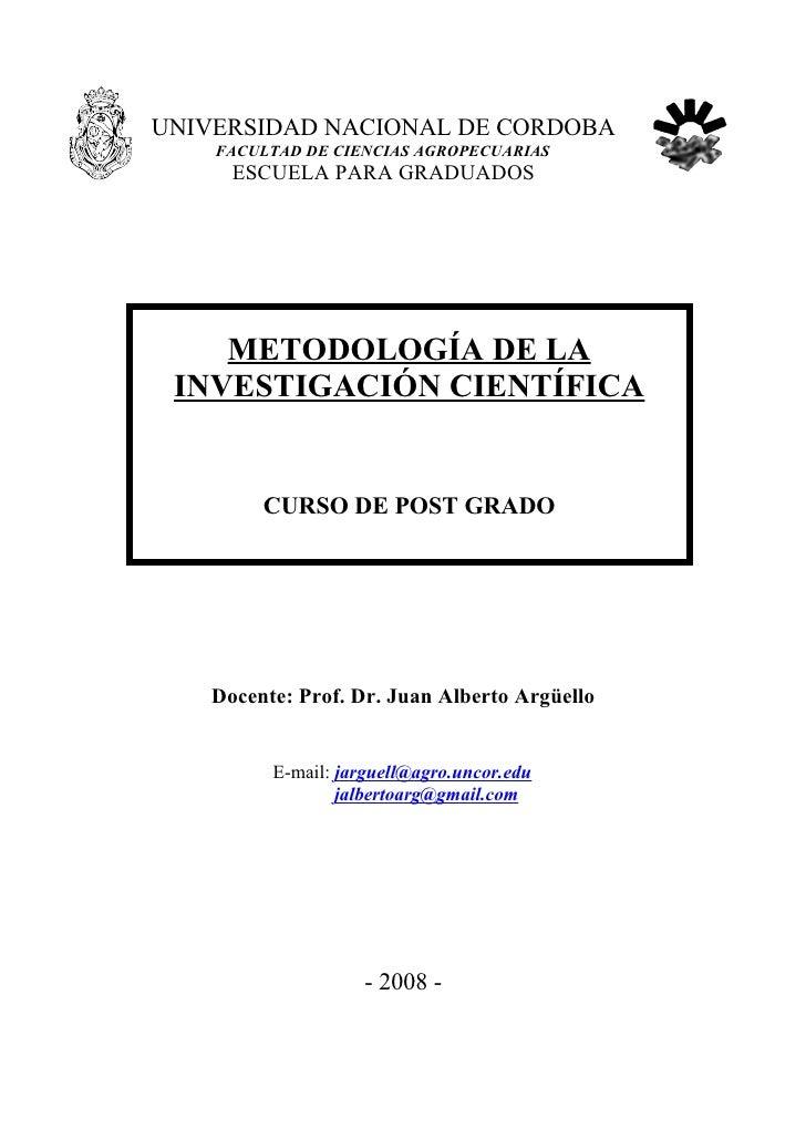 UNIVERSIDAD NACIONAL DE CORDOBA     FACULTAD DE CIENCIAS AGROPECUARIAS       ESCUELA PARA GRADUADOS         METODOLOGÍA DE...