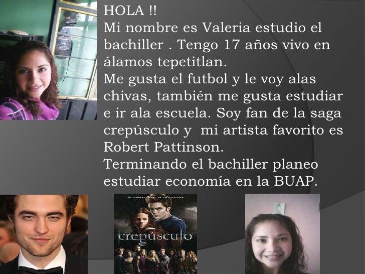 HOLA !! <br />Mi nombre es Valeria estudio el bachiller . Tengo 17 años vivo en  álamos tepetitlan.<br />Me gusta el futbo...
