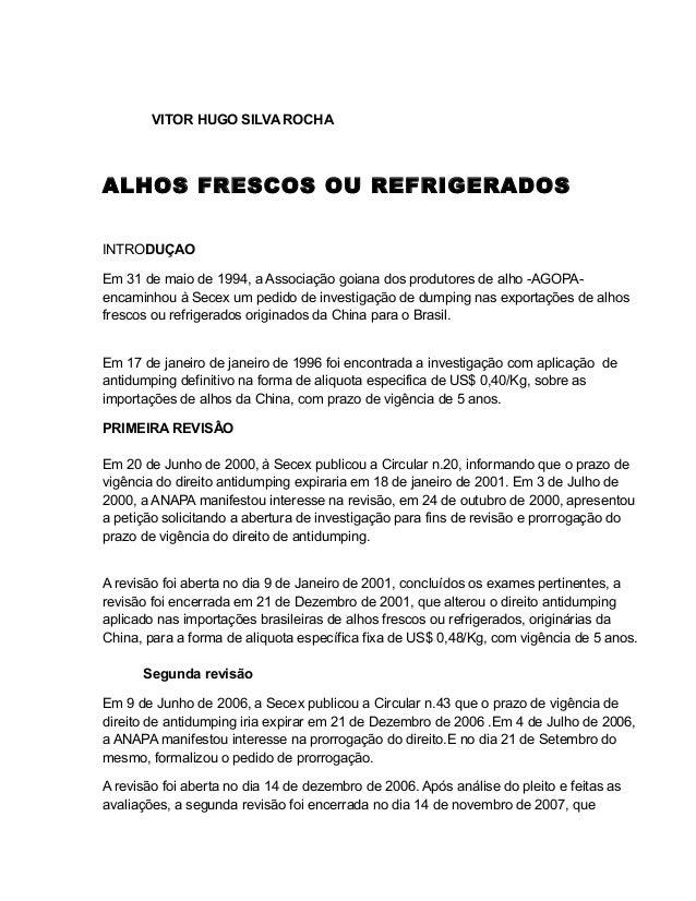 VITOR HUGO SILVA ROCHAALHOS FRESCOS OU REFRIGERADOSINTRODUÇAOEm 31 de maio de 1994, a Associação goiana dos produtores de ...
