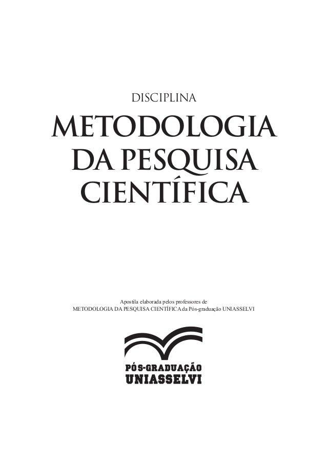 METODOLOGIA DA PESQUISA CIENTÍFICA DISCIPLINA Apostila elaborada pelos professores de METODOLOGIA DA PESQUISA CIENTÍFICA d...