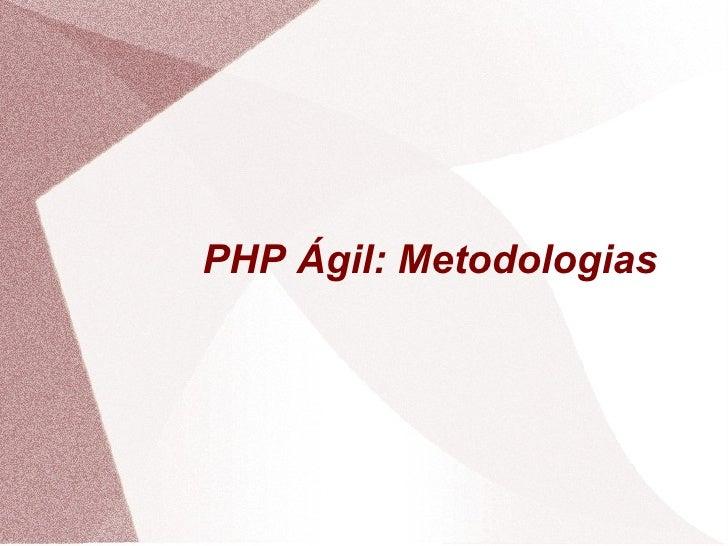 PHP Ágil: Metodologias