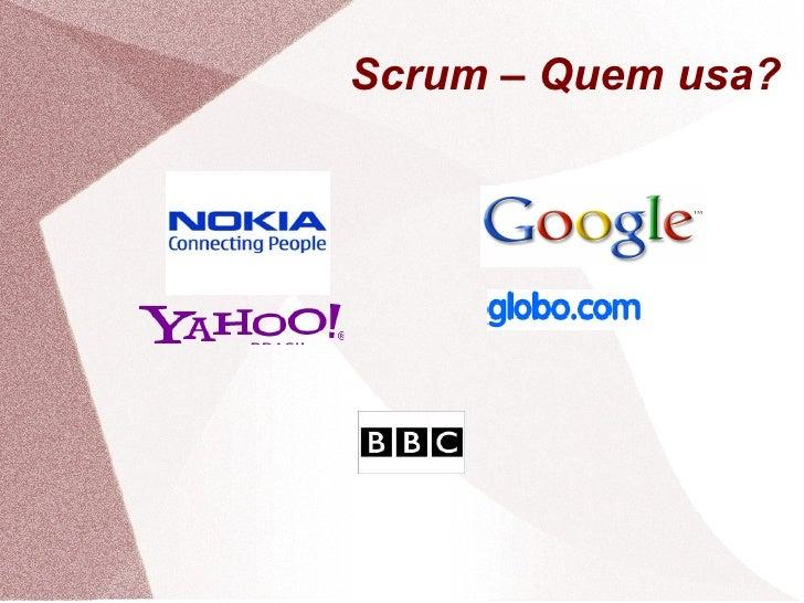 Scrum – Quem usa?