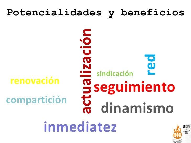 Potencialidades y beneficios actualización renovación red sindicación compartición seguimiento dinamismo inmediatez