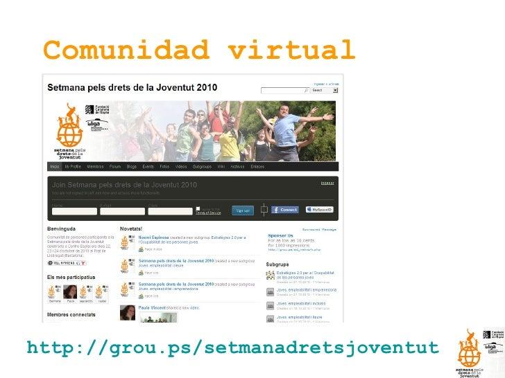 Comunidad virtual http://grou.ps/setmanadretsjoventut