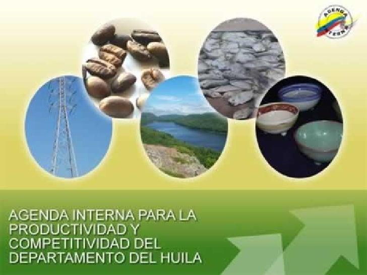 Agenda Interna para la productividad y la competitividad del Departamento del Huila
