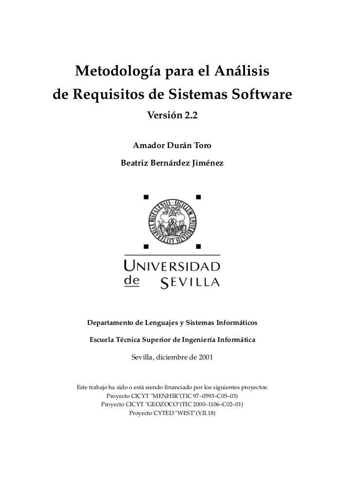 Metodología para el Análisisde Requisitos de Sistemas Software                              Versión 2.2                   ...