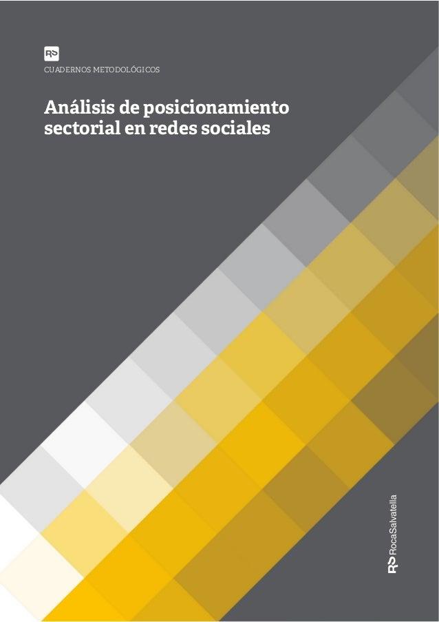 Análisis de posicionamiento sectorial en redes sociales CUADERNOS METODOLÓGICOS