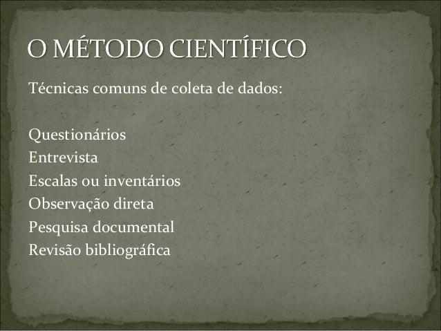 Metodologia científica Aula - Pós Graduação em Educação