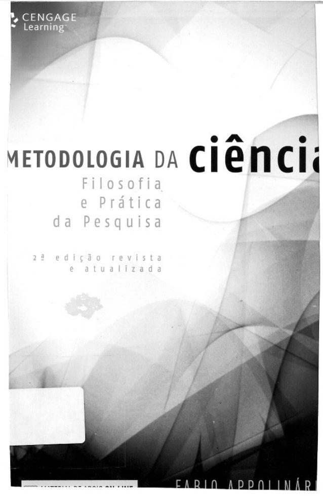 Metodologia da ciência - filiosofia e prática da pesquisa - fabio apolinário