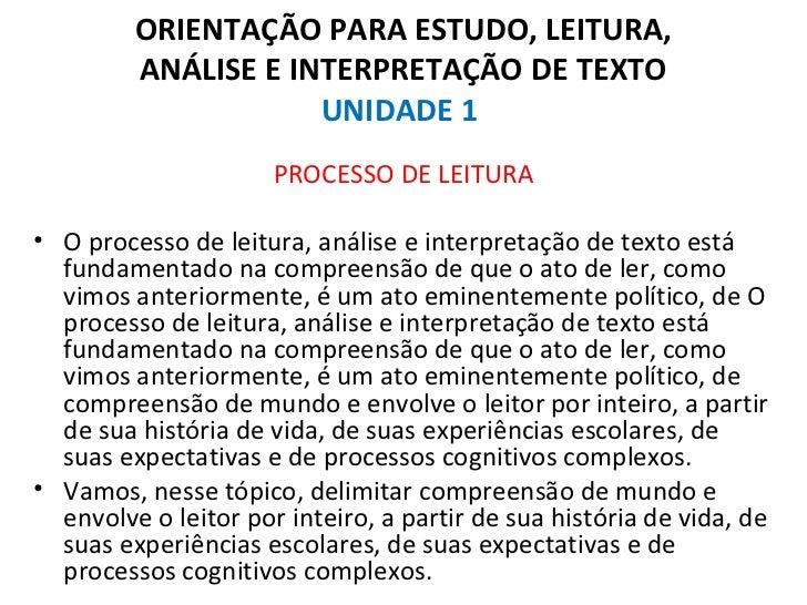 ORIENTAÇÃO PARA ESTUDO, LEITURA,         ANÁLISE E INTERPRETAÇÃO DE TEXTO                     UNIDADE 1                   ...