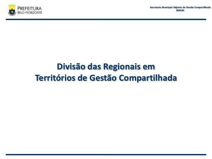 Divisão das Regionais em Territórios de Gestão Compartilhada