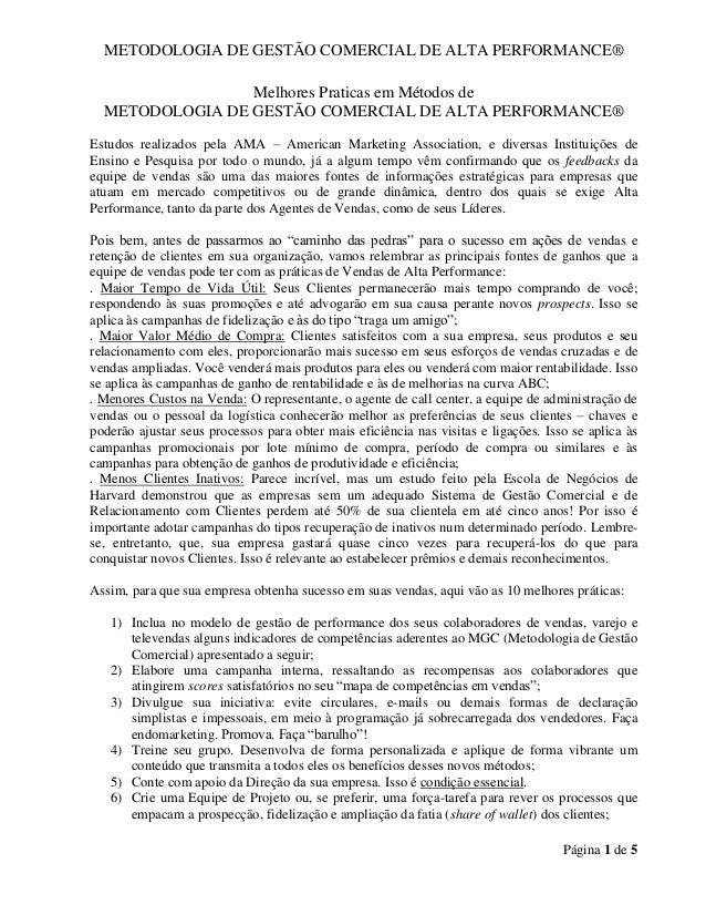 METODOLOGIA DE GESTÃO COMERCIAL DE ALTA PERFORMANCE® Página 1 de 5 Melhores Praticas em Métodos de METODOLOGIA DE GESTÃO C...