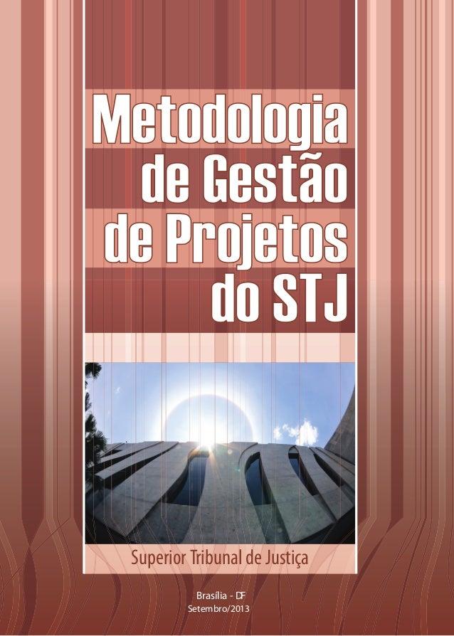 Superior Tribunal de Justiça Brasília - DF Setembro/2013