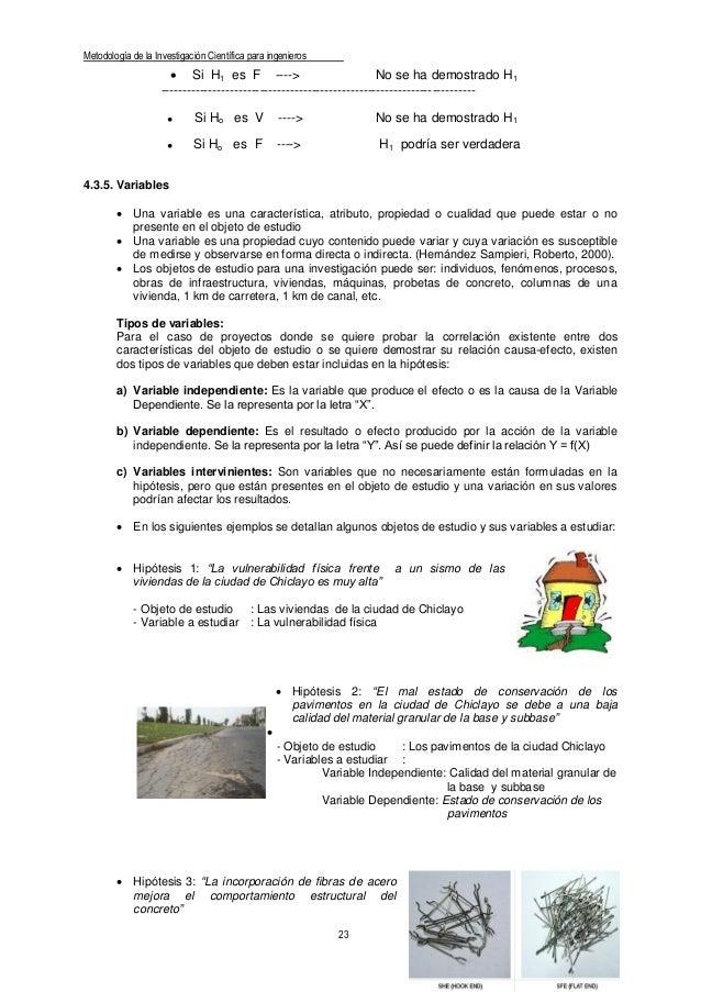 Metodología de la Investigación Científica para ingenieros 23 Ing. Manuel Borja Suárez  Si H1 es F ----> No se ha demostr...