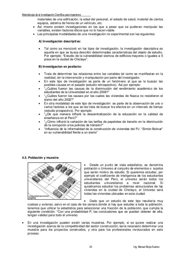 Metodología de la Investigación Científica para ingenieros 30 Ing. Manuel Borja Suárez materiales de una edificación, la e...