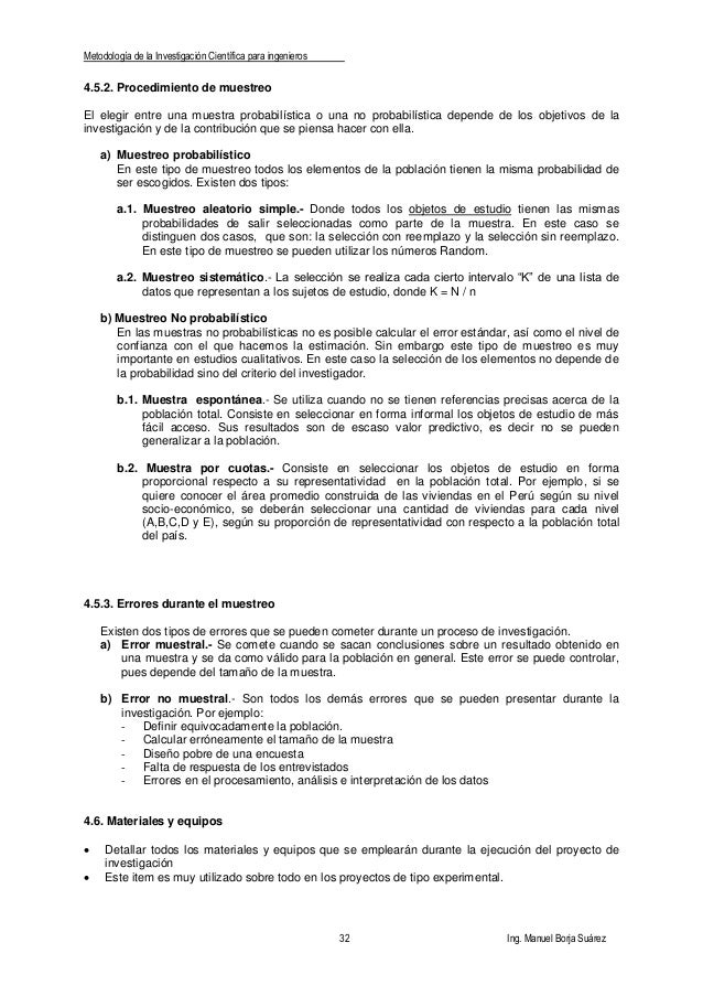 Metodología de la Investigación Científica para ingenieros 32 Ing. Manuel Borja Suárez 4.5.2. Procedimiento de muestreo El...