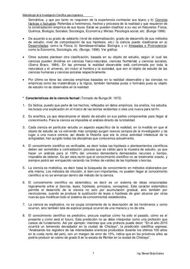 Metodología de la Investigación Científica para ingenieros 7 Ing. Manuel Borja Suárez Semántica, y que por tanto no requie...