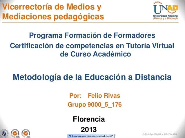 Vicerrectoría de Medios yMediaciones pedagógicas       Programa Formación de Formadores Certificación de competencias en T...
