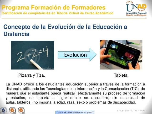 Programa Formación de FormadoresCertificación de competencias en Tutoría Virtual de Curso AcadémicoConcepto de la Evolució...