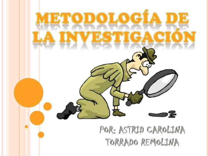 PASOS     DE LA INVESTIGACIÓN                  INVESTIGAR                                    GENERALES                    ...